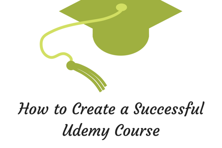 How to Create a Successful Udemy Course